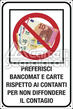 Divieto di utilizzo banconote: Preferisci bancomat e carte rispetto ai contanti per non diffondere il contagio - Coronavirus Covid-19